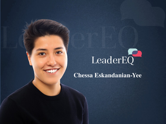 TecHR Interview with Chessa Eskandanian-Yee, CEO at LeaderEQ