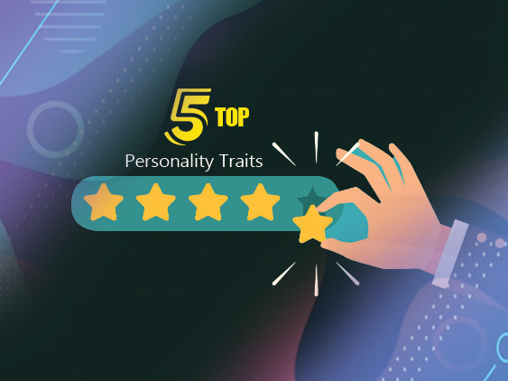 Top 5 Personality Traits That Every Employee Should Have