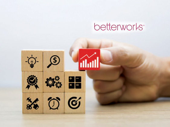 Betterworks Research Indicates Adopting Continuous Performance Management Delivers Improved Business Outcomes