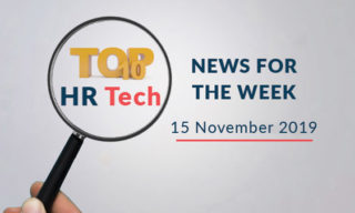 Top 10 HR Tech News For The Week – 15 November 2019