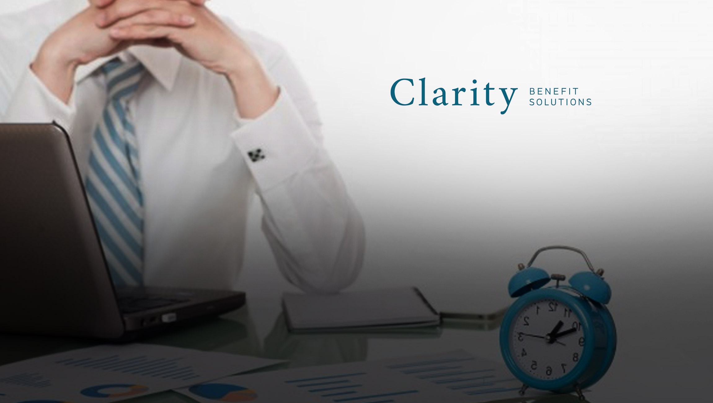 Benefits Administration Company, Clarity Benefit Solutions, Shares How Technology is Consumerizing Benefits