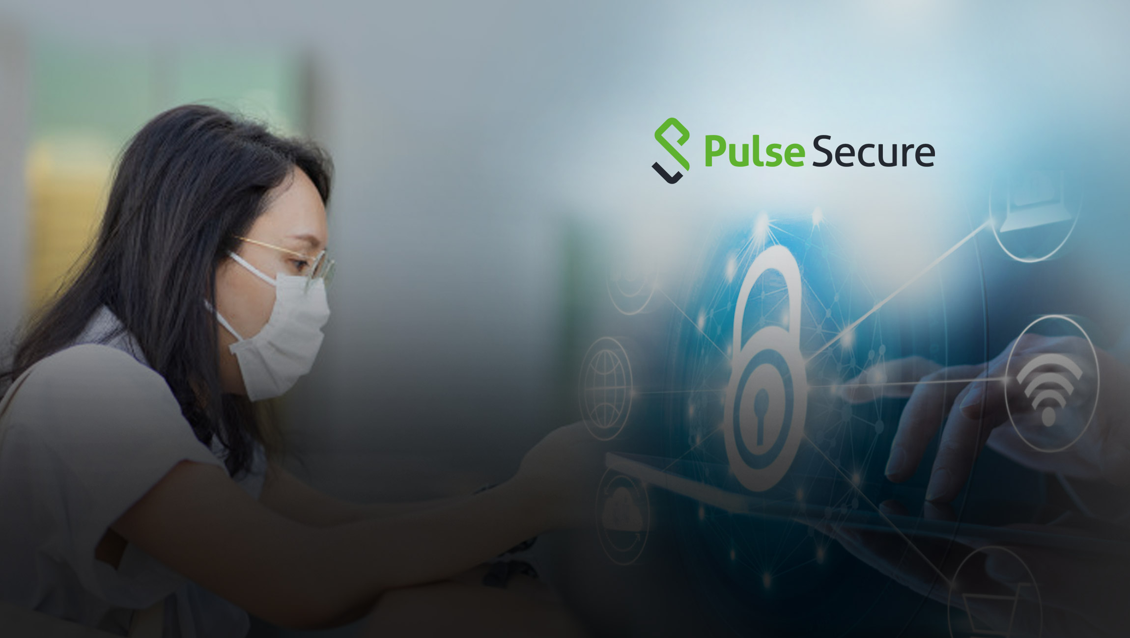 Pulse Secure Offers Free Remote Access Software to Thousands of Employees Working from Home In Asia During The Coronavirus Health Crisis