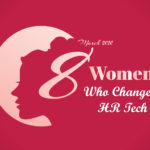 8 Most-Celebrated Women in HR Technology